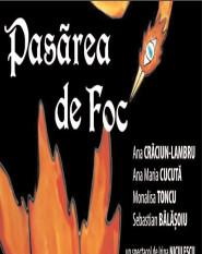 """Vineri, 3 martie, premiera """"Pasărea de Foc"""", Sala Mare a Teatrului Tony Bulandra"""