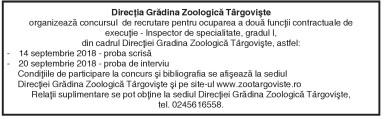 Direcţia Grădina Zoologică Târgovişteorganizează concursul de recrutare pentru ocuparea a două funcţii contractuale de execuţie – Inspector de specialitate, gradul I, din cadrul Direcţiei Gradina Zoologică Târgovişte,