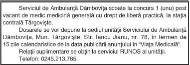 Serviciul de Ambulanţă Dâmboviţa scoate la concurs 1 (unu) posl vacant de medic medicină generală cu drept de liberă practică, la staţia centrală Târgovişte.