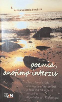 BookBox Formele fixe din care evadează poezia poemia. anotimp interzis, de Atena Gabriela Stochiţă Editura Zven, 2019