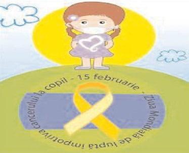 15 februarie, Ziua Internaţională a Copilului Bolnav de Cancer