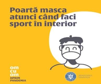 Ministerul Sănătăţii susţine ferm purtarea măştii în timpul activităţilor sportive care se desfăşoară în interior