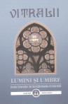 VITRALII -LUMINI ŞI UMBRE Nr. 44. Revista Veteranilor din Serviciile Române de Informaţii
