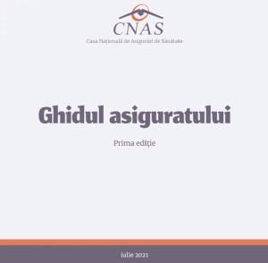 Ghidul asiguratului a fost publicat de CNAS