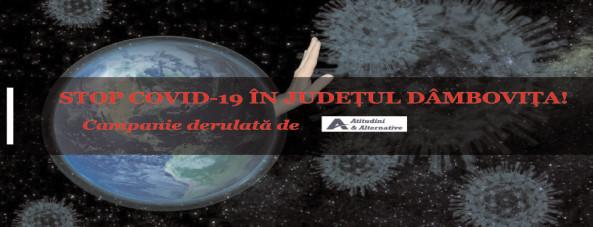 Campania STOP COVID-19 în judeţul Dâmboviţa
