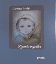 bookbox Imperiul melancoliei Zăpada îngerilor, de George loniţă, Editura Grinta