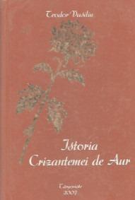bookbox Nemurirea artelor vii Istoria Crizantemei de Aur, de Teodor Vasiliu, ARTPRESS, Târgovişte