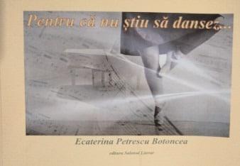 bookbox Lecţii de zbor Pentru că nu ştiu să dansez…, de Ecaterina Petrescu Botoncea, Editura Salonul Literar, 2020