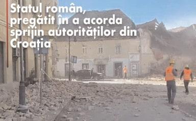 Statul român, pregătit în a acorda sprijin autorităţilor din Croaţia
