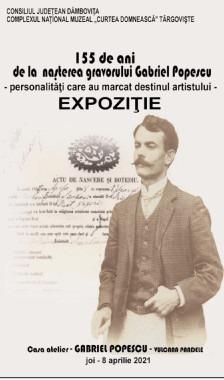 """""""155 de ani de la naşterea gravorului Gabriel Popescu -personalităţi care au marcat destinul artistului"""""""