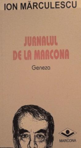 bookbox Interstiţii Jurnalul de la Marcona. Geneza, de Ion Mărculescu, Editura Marcona