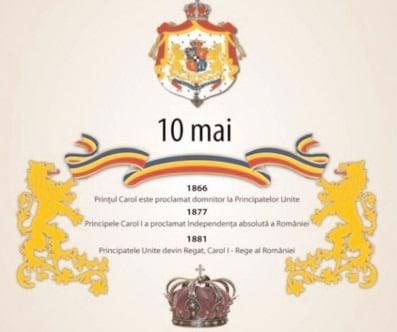 10 Mai marchează trei momente importante din României