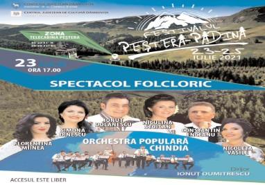 """Astăzi, 23 iulie, începe Festivalul """"Padina – Peştera"""""""