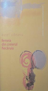 bookbox Locuiri posibile femeia din creierul fiecăruia, de aurel udeanu, Editura Brumar